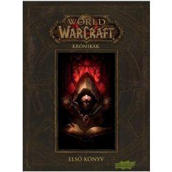World of Warcraft: Krónikák első könyv