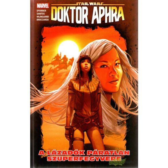 Star Wars: Doktor Aphra 6 - A lázadók páratlan szuperfegyvere