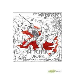 The Witcher - Vaják: Hivatalos színező és bölcsességkönyv