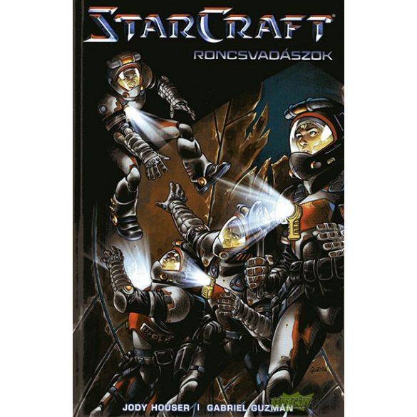 StarCraft - Roncsvadászok