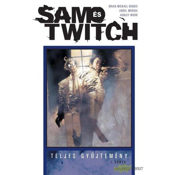 Sam és Twich 1.kötet
