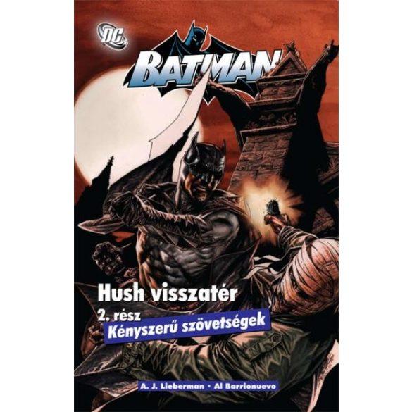Batmaan - Hush visszatér 2 - Kényszerű szövetségek