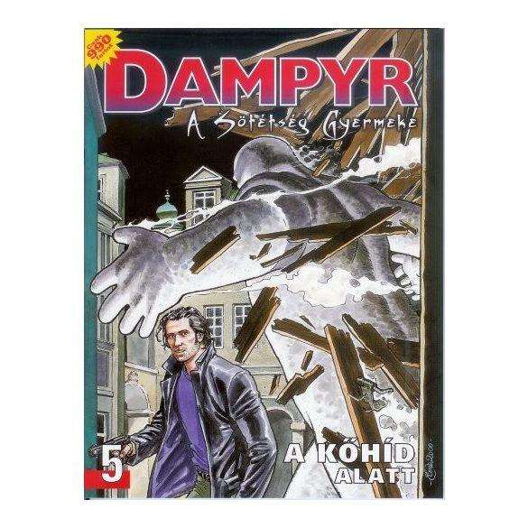 Dampyr 5. - A sötétség gyermeke - A kőhíd alatt
