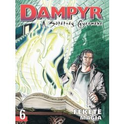 Dampyr 6. - A sötétség gyermeke - Fekete mágia