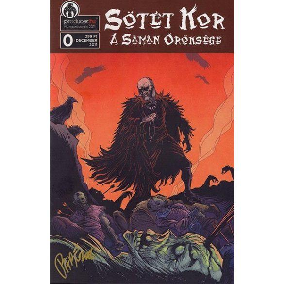 Sötét kor  0 - A sámán öröksége